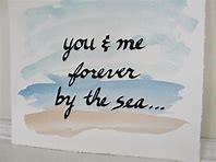 You and me forever by the sea